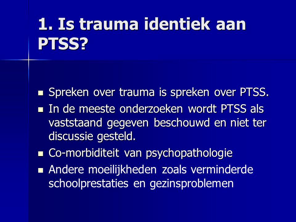 """""""… suffering is not psychopathology"""" Weliswaar is de gehele traumaliteratuur vergeven is van het concept posttraumatische stress-stoornis (PTSS), maar"""