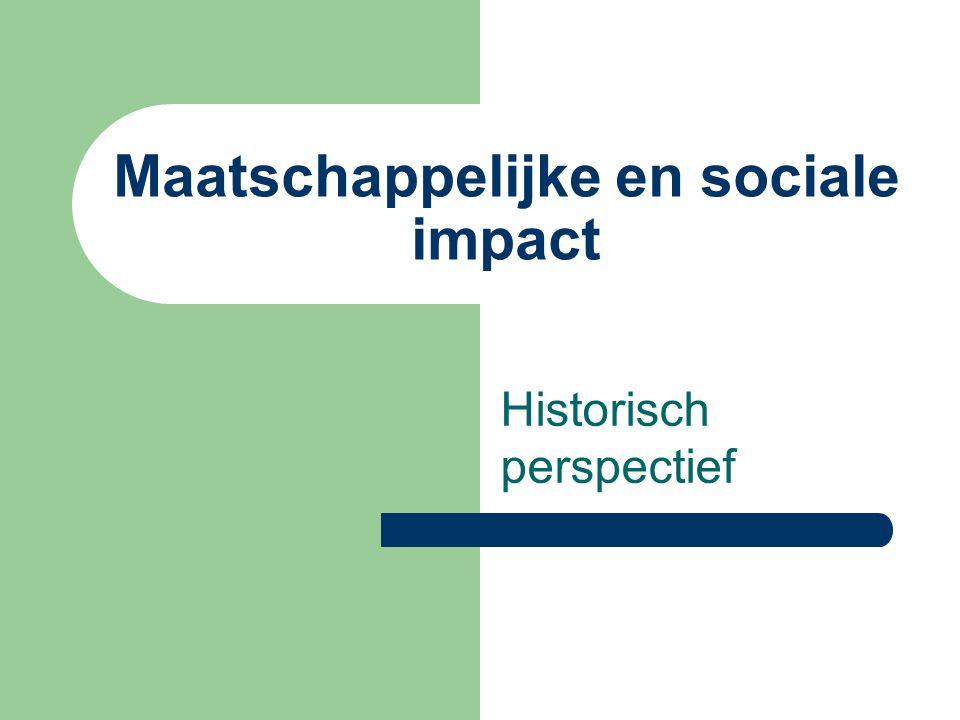 Maatschappelijke en sociale impact Historisch perspectief