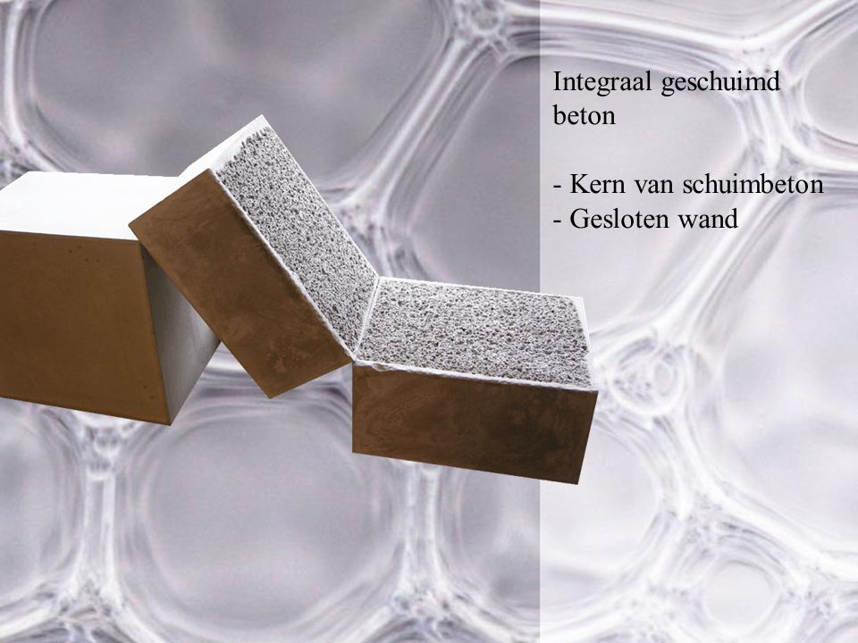 Integraal geschuimd beton - Kern van schuimbeton - Gesloten wand