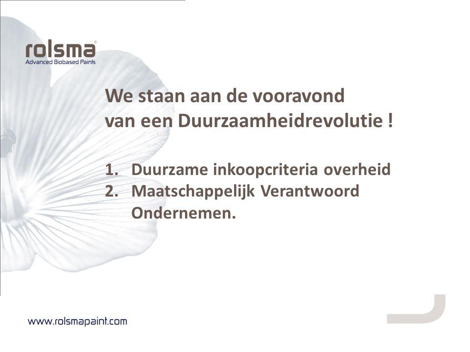 Doorontwikkeling producten, samen met o.a.: - Optimalisering droging en glansbehoud.