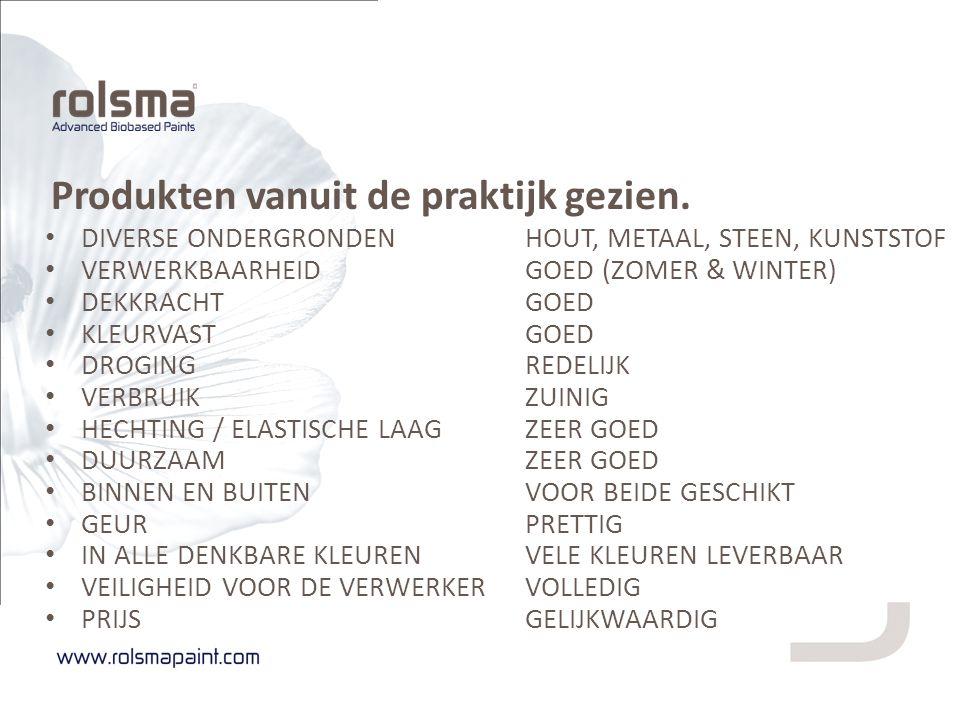 Produkten vanuit de praktijk gezien. DIVERSE ONDERGRONDENHOUT, METAAL, STEEN, KUNSTSTOF VERWERKBAARHEIDGOED (ZOMER & WINTER) DEKKRACHTGOED KLEURVASTGO