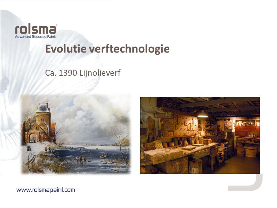 Evolutie verftechnologie Ca. 1390 Lijnolieverf