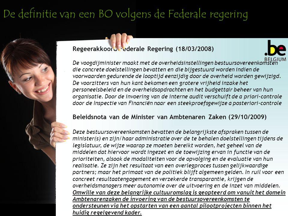 Regeerakkoord Federale Regering (18/03/2008) De voogdijminister maakt met de overheidsinstellingen bestuursovereenkomsten die concrete doelstellingen bevatten en die bijgestuurd worden indien de voorwaarden gedurende de looptijd eenzijdig door de overheid worden gewijzigd.