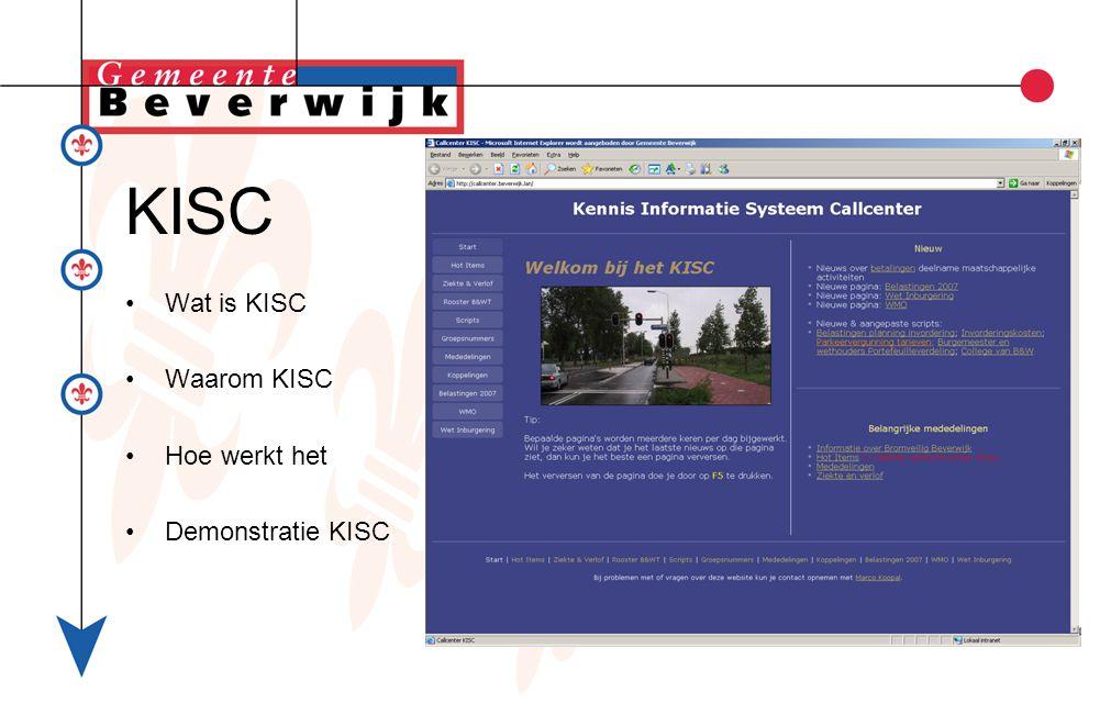 KISC Wat is KISC Waarom KISC Hoe werkt het Demonstratie KISC