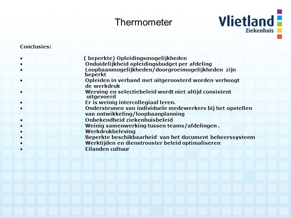 Thermometer Vervolgstappen (wat is gedaan): Meerjarenopleidingsbeleidsplan opgesteld met betrokkenheid van leidinggevenden / medewerkers.