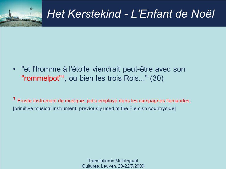 Het Kerstekind - L Enfant de Noël et l homme à l étoile viendrait peut-être avec son rommelpot ¹, ou bien les trois Rois... (30) ¹ Fruste instrument de musique, jadis employé dans les campagnes flamandes.