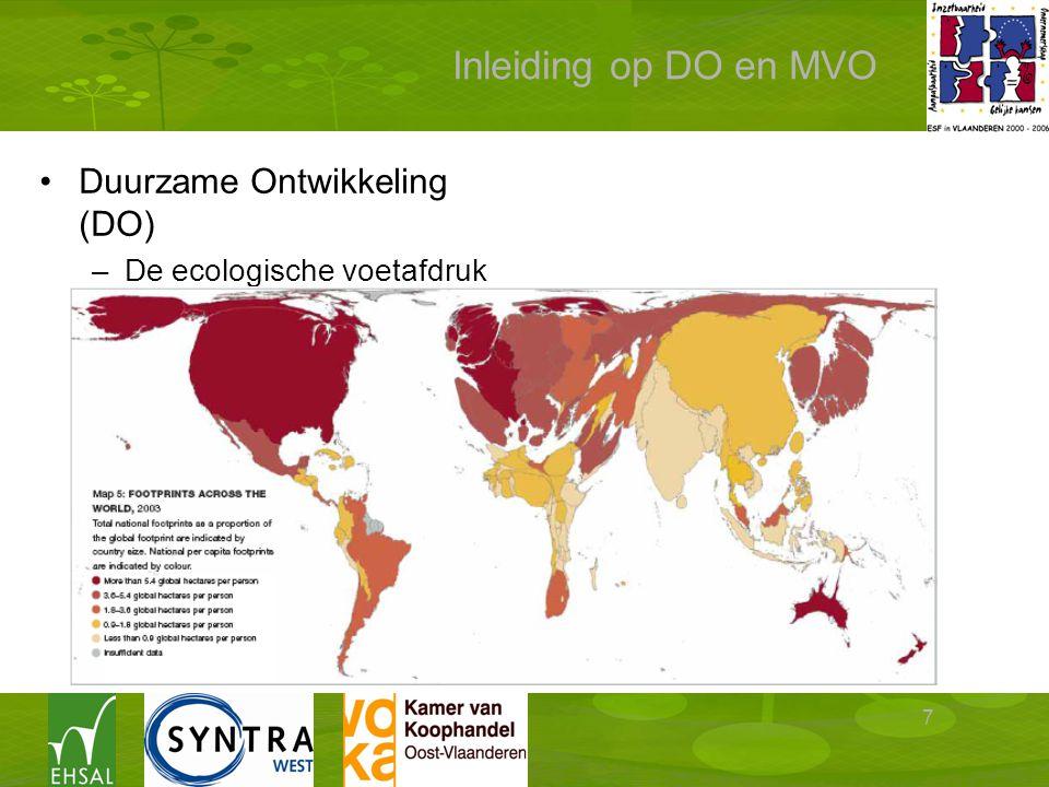 7 Inleiding op DO en MVO Duurzame Ontwikkeling (DO) –De ecologische voetafdruk