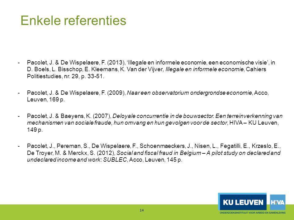 Enkele referenties -Pacolet, J. & De Wispelaere, F.