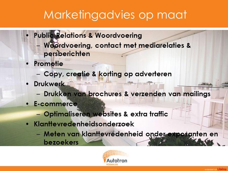 Marketingadvies op maat Public Relations & Woordvoering – Woordvoering, contact met mediarelaties & persberichten Promotie – Copy, creatie & korting o