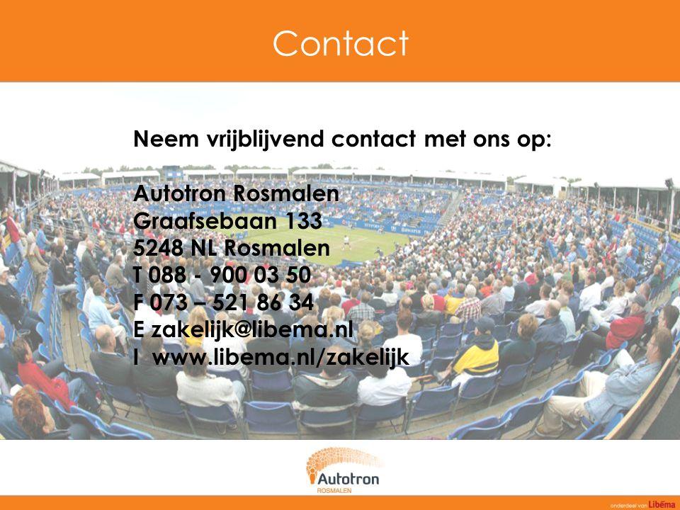 Contact Neem vrijblijvend contact met ons op: Autotron Rosmalen Graafsebaan 133 5248 NL Rosmalen T 088 - 900 03 50 F 073 – 521 86 34 E zakelijk@libema