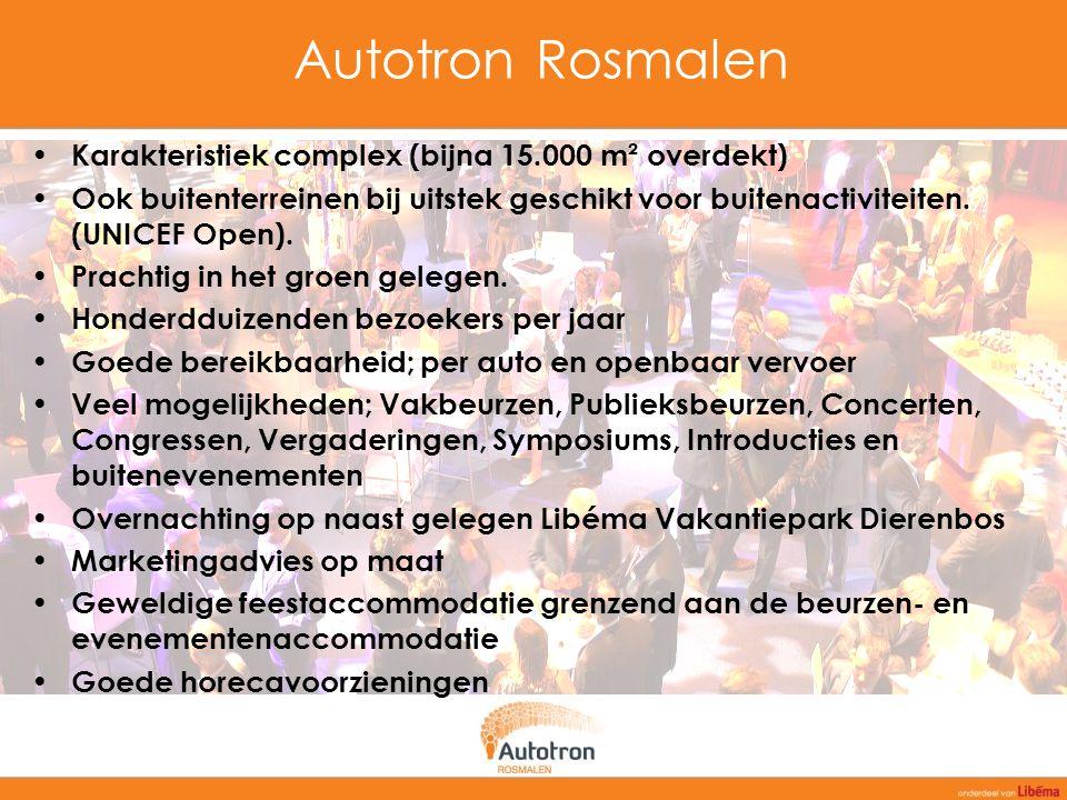 Autotron Rosmalen Karakteristiek complex (bijna 15.000 m² overdekt) Ook buitenterreinen bij uitstek geschikt voor buitenactiviteiten. (UNICEF Open). P