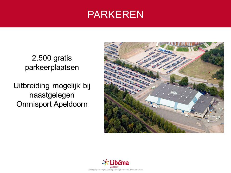 PARKEREN 2.500 gratis parkeerplaatsen Uitbreiding mogelijk bij naastgelegen Omnisport Apeldoorn
