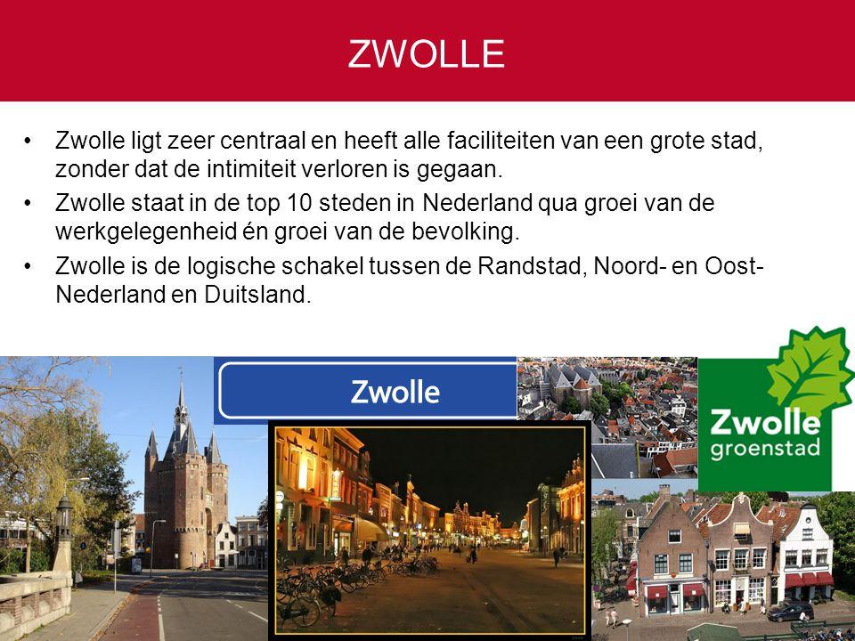 ZWOLLE Zwolle ligt zeer centraal en heeft alle faciliteiten van een grote stad, zonder dat de intimiteit verloren is gegaan. Zwolle staat in de top 10