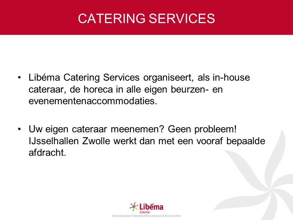 CATERING SERVICES Libéma Catering Services organiseert, als in-house cateraar, de horeca in alle eigen beurzen- en evenementenaccommodaties.