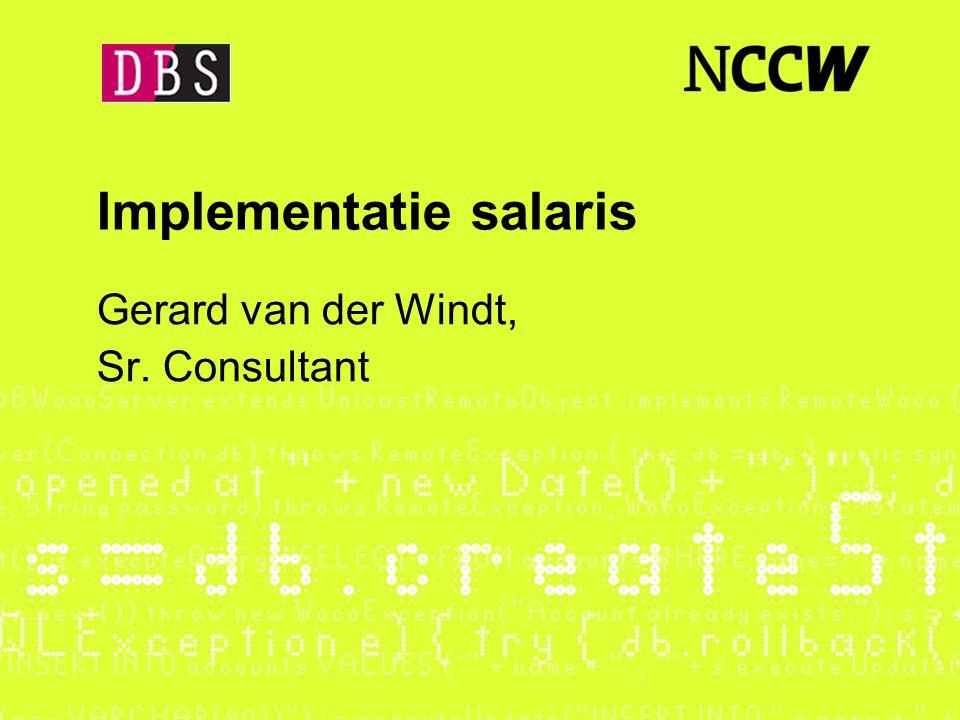 Implementatie salaris Gerard van der Windt, Sr. Consultant