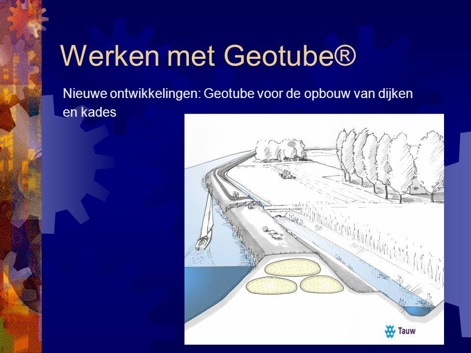 Werken met Geotube® Project Zweden, Uitbaggeren vervuilde meren Afm. Omtrek 18,3 x 50 meter Totaal 260.000 m3 Uitvoering 2006 255 stuks Geotube®