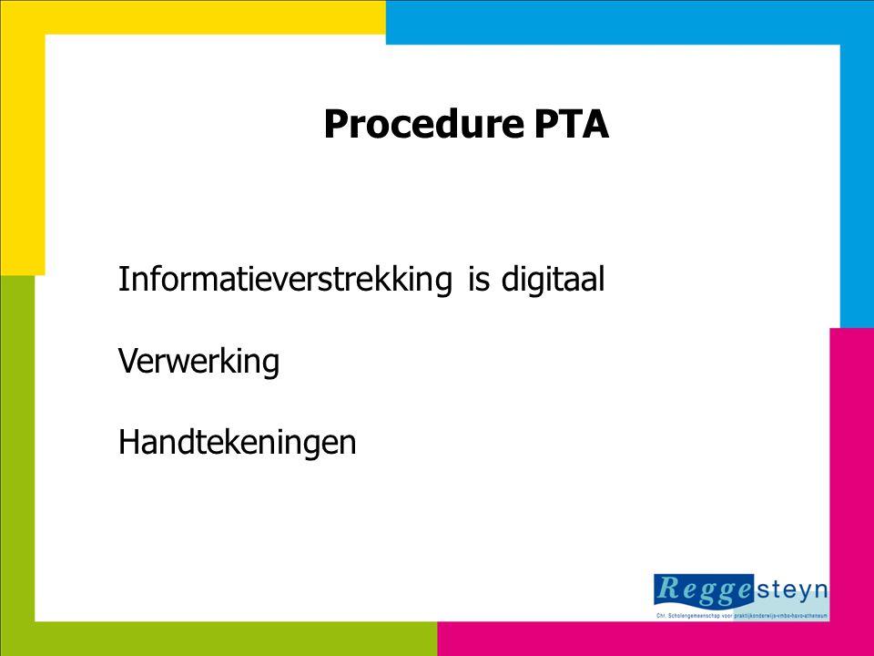 18-9-2014120 Procedure PTA Informatieverstrekking is digitaal Verwerking Handtekeningen