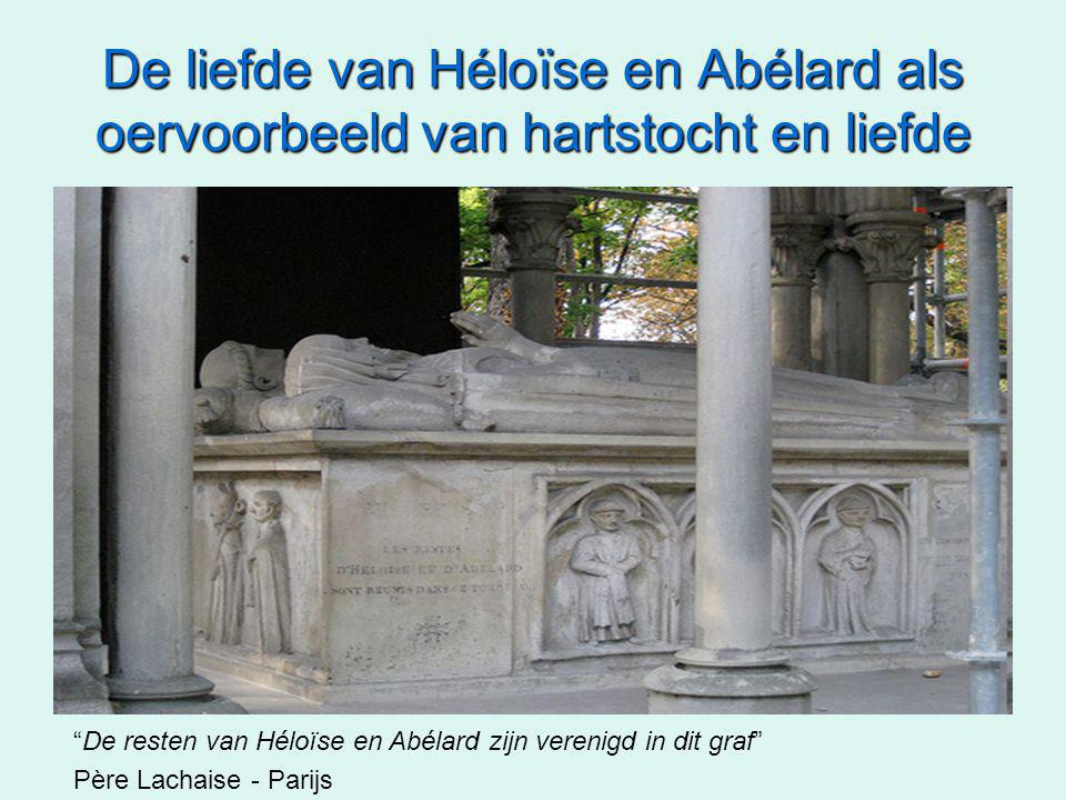 De liefde van Héloïse en Abélard als oervoorbeeld van hartstocht en liefde De resten van Héloïse en Abélard zijn verenigd in dit graf Père Lachaise - Parijs