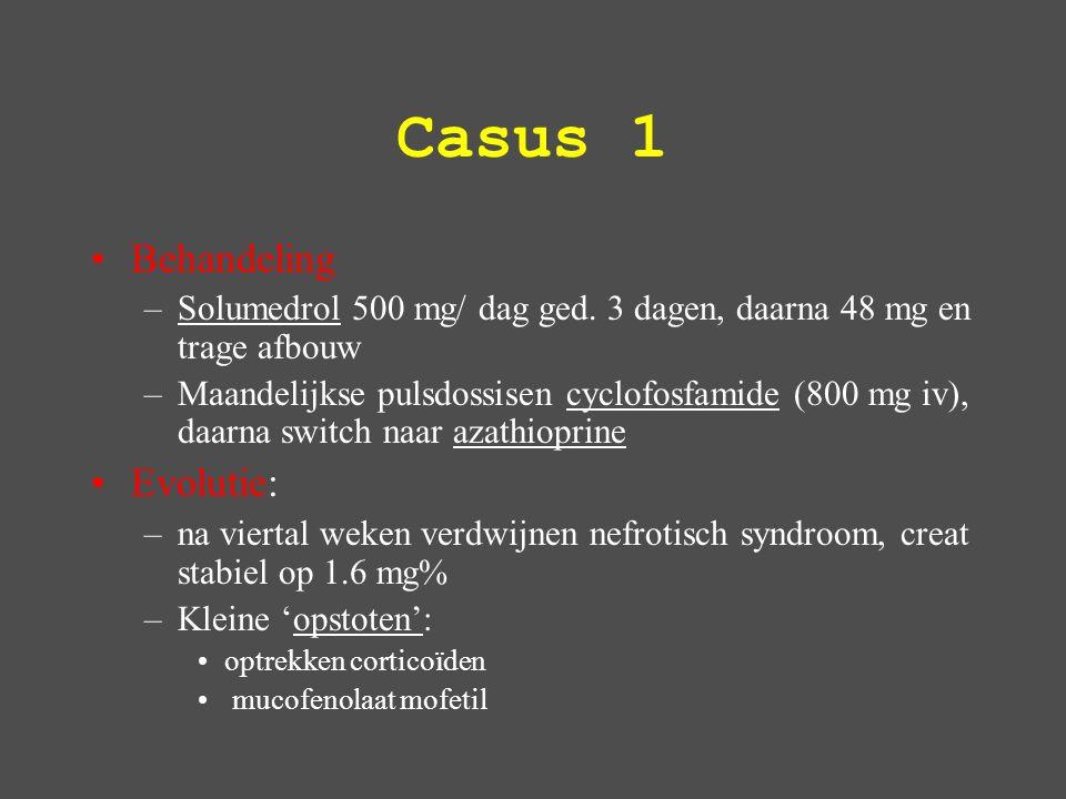 Casus 1 Behandeling –Solumedrol 500 mg/ dag ged.