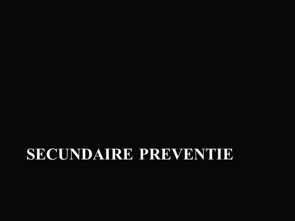 SECUNDAIRE PREVENTIE