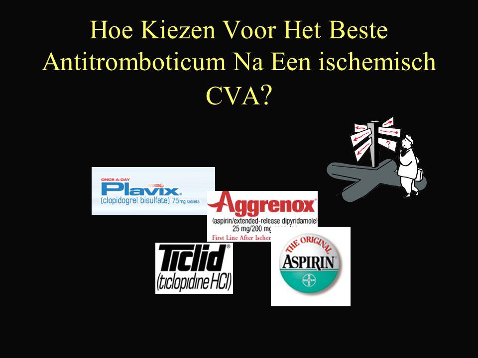 Hoe Kiezen Voor Het Beste Antitromboticum Na Een ischemisch CVA ?