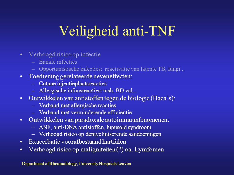 Department of Rheumatology, University Hospitals Leuven Effectiviteit anti-TNF (cfr.