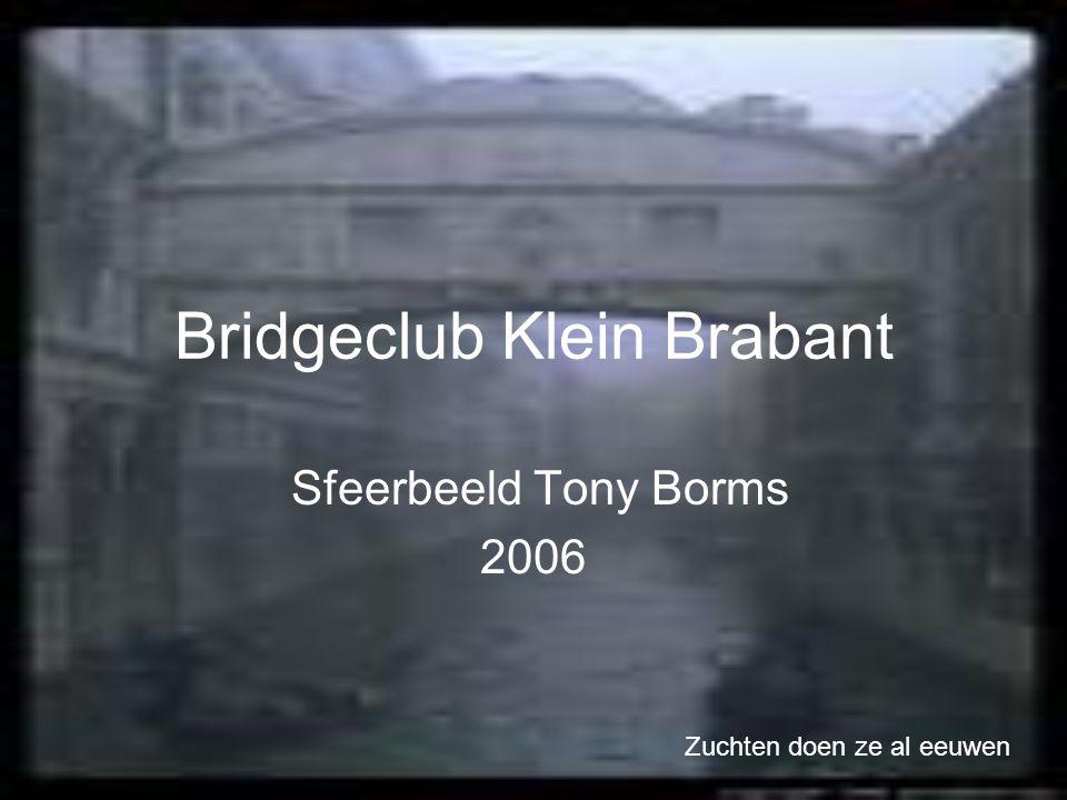 Bridgeclub Klein Brabant Sfeerbeeld Tony Borms 2006 Zuchten doen ze al eeuwen
