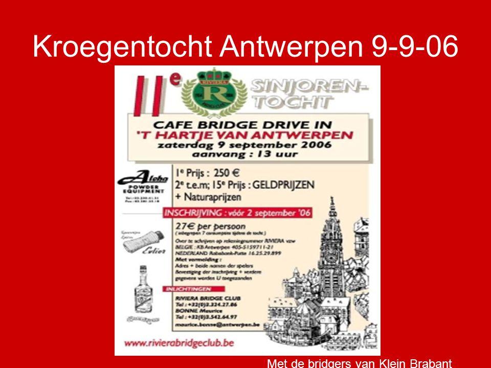 Kroegentocht Antwerpen 9-9-06 Met de bridgers van Klein Brabant
