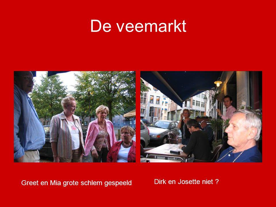 De veemarkt Greet en Mia grote schlem gespeeld Dirk en Josette niet ?