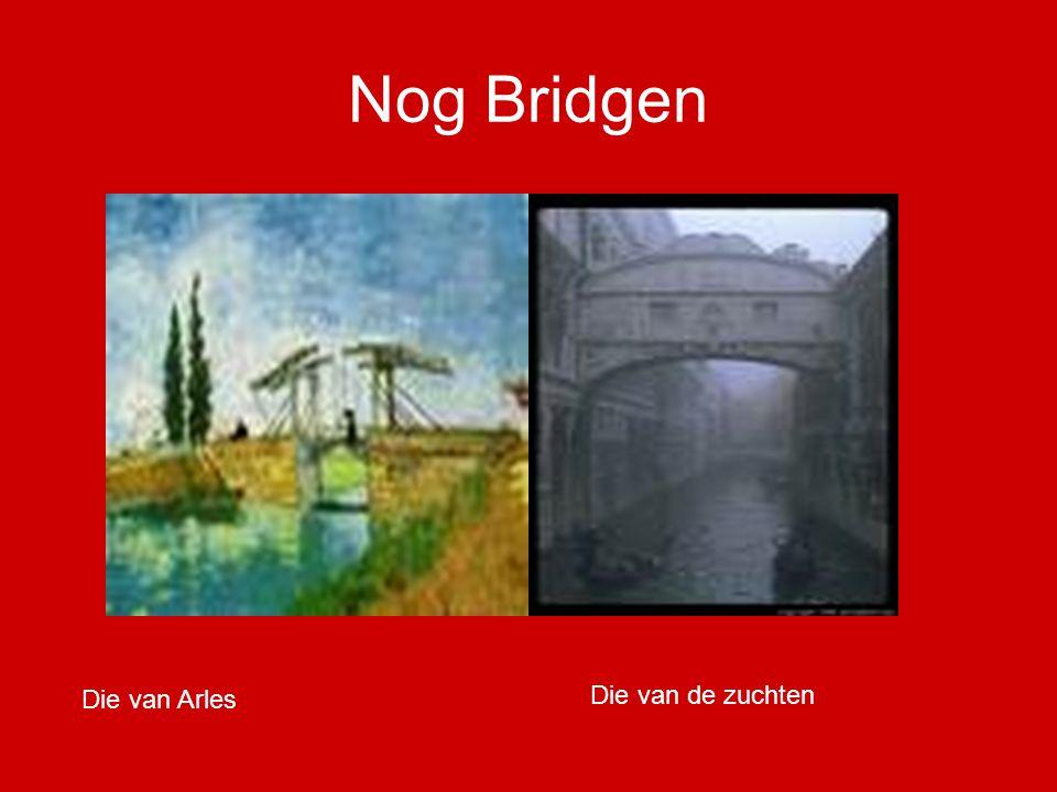 Nog Bridgen Die van Arles Die van de zuchten