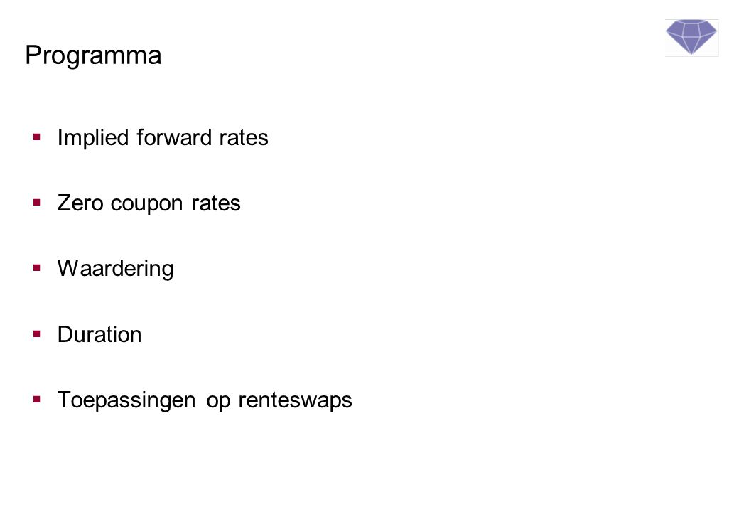 Waarderen receiver´s renteswap, opgelopen vaste rente 4 PrincipalEUR 100 mln Oorspronkelijke looptijd2 jaar Resterend looptijd 1 jr 3 mnd Fixe poot 4% Variabele poot6mnds EURIBOR, 2 e fixing 3% waarderen Afsluiten = Laatste fixing vast 4 Opgelopen vaste rente over 9 maanden: 4% x 270/360 x 100m = 3mln : 3m 1y3m