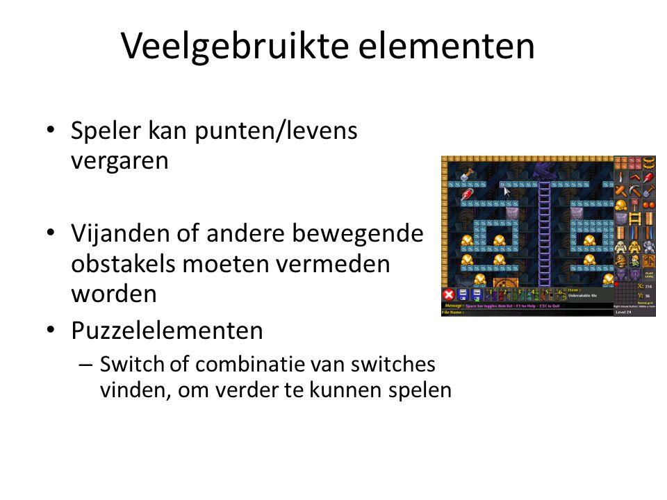 Veelgebruikte elementen Speler kan punten/levens vergaren Vijanden of andere bewegende obstakels moeten vermeden worden Puzzelelementen – Switch of combinatie van switches vinden, om verder te kunnen spelen
