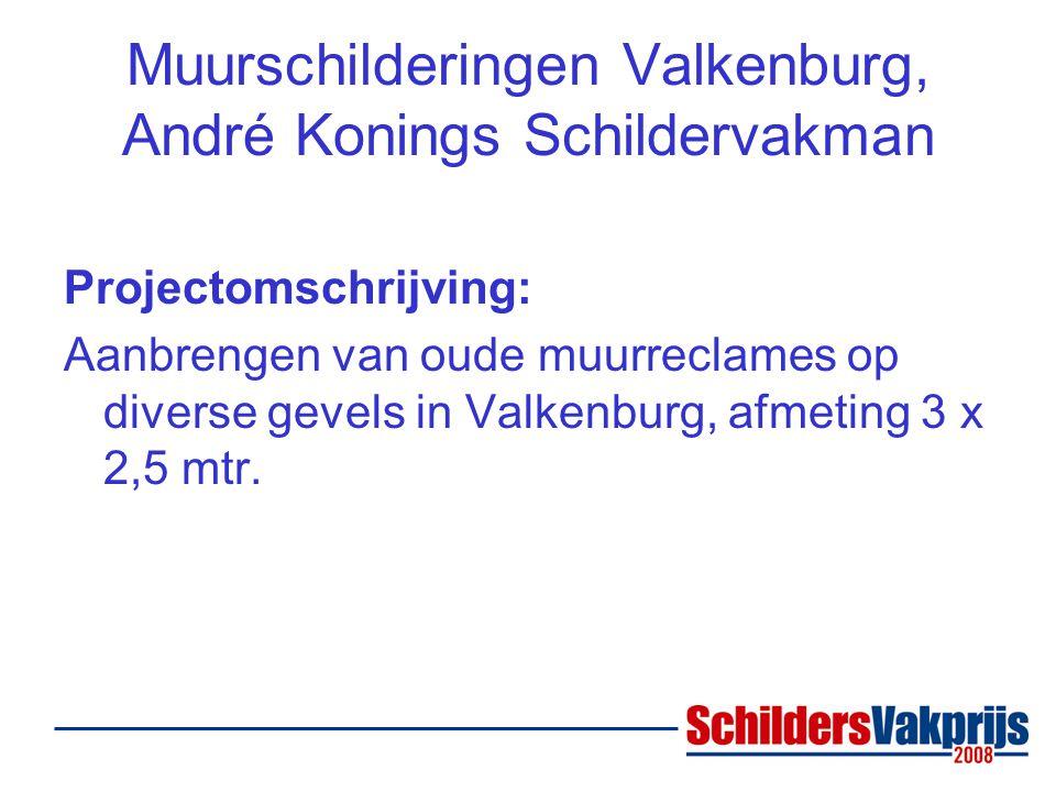 Muurschilderingen Valkenburg, André Konings Schildervakman Projectomschrijving: Aanbrengen van oude muurreclames op diverse gevels in Valkenburg, afmeting 3 x 2,5 mtr.