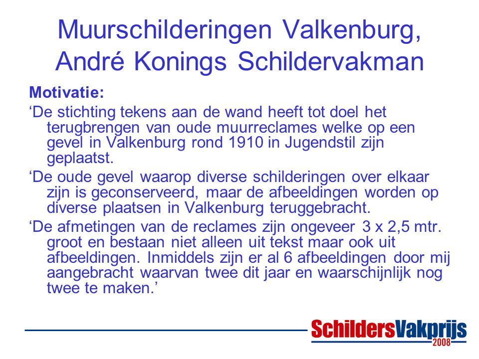 Muurschilderingen Valkenburg, André Konings Schildervakman Motivatie: 'De stichting tekens aan de wand heeft tot doel het terugbrengen van oude muurreclames welke op een gevel in Valkenburg rond 1910 in Jugendstil zijn geplaatst.
