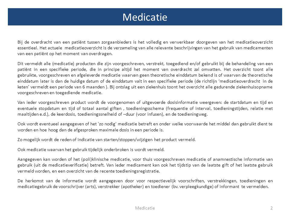 Bij de overdracht van een patiënt tussen zorgaanbieders is het volledig en verwerkbaar doorgeven van het medicatieoverzicht essentieel. Het actuele me