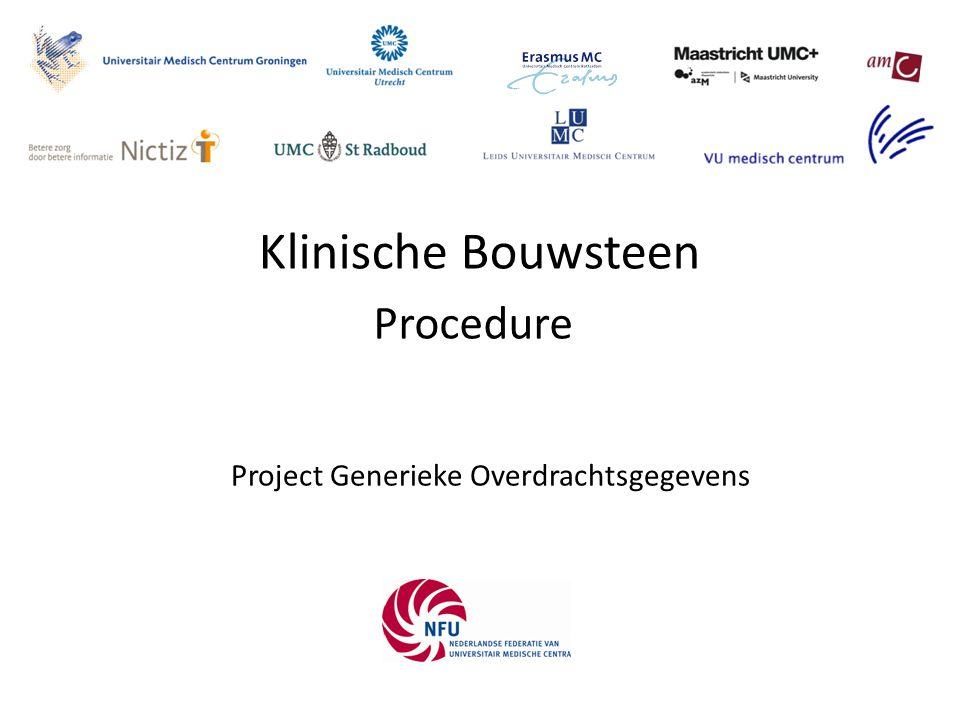 Klinische Bouwsteen Project Generieke Overdrachtsgegevens Procedure