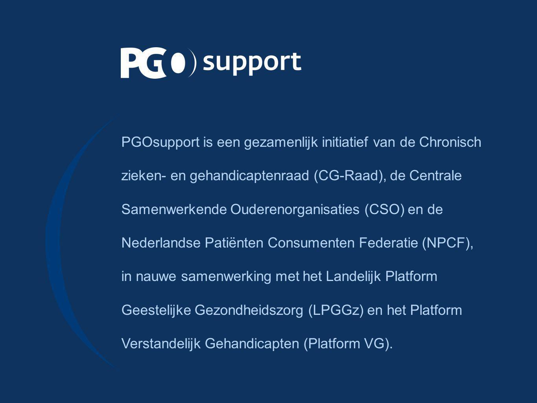 PGOsupport is een gezamenlijk initiatief van de Chronisch zieken- en gehandicaptenraad (CG ‑ Raad), de Centrale Samenwerkende Ouderenorganisaties (CSO) en de Nederlandse Patiënten Consumenten Federatie (NPCF), in nauwe samenwerking met het Landelijk Platform Geestelijke Gezondheidszorg (LPGGz) en het Platform Verstandelijk Gehandicapten (Platform VG).