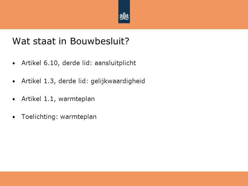 Wat staat in Bouwbesluit.
