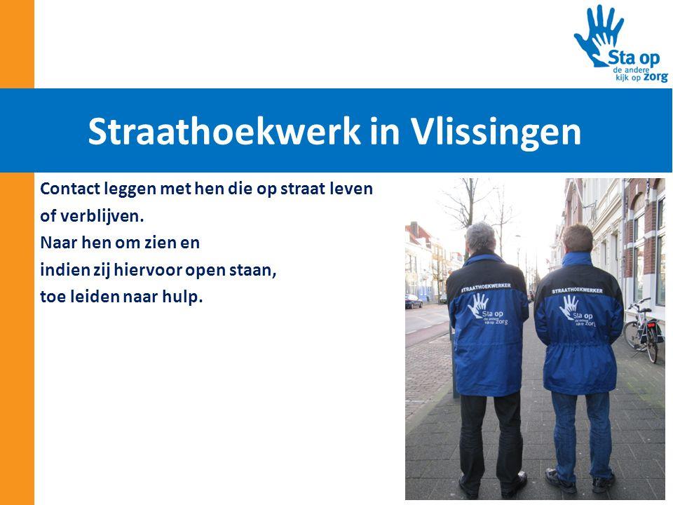 Contact leggen met hen die op straat leven of verblijven. Naar hen om zien en indien zij hiervoor open staan, toe leiden naar hulp. Straathoekwerk in