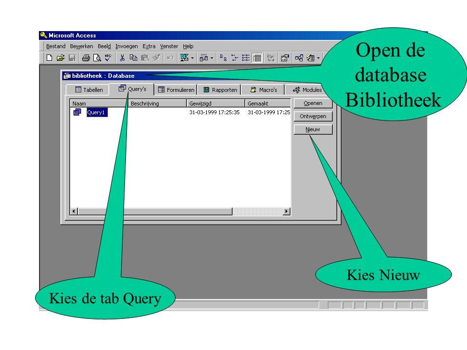 Kies de tab Query Kies Nieuw Open de database Bibliotheek