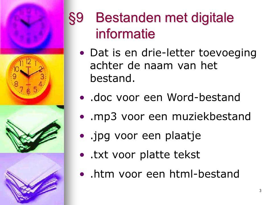 4 §9 Bestanden met digitale informatie