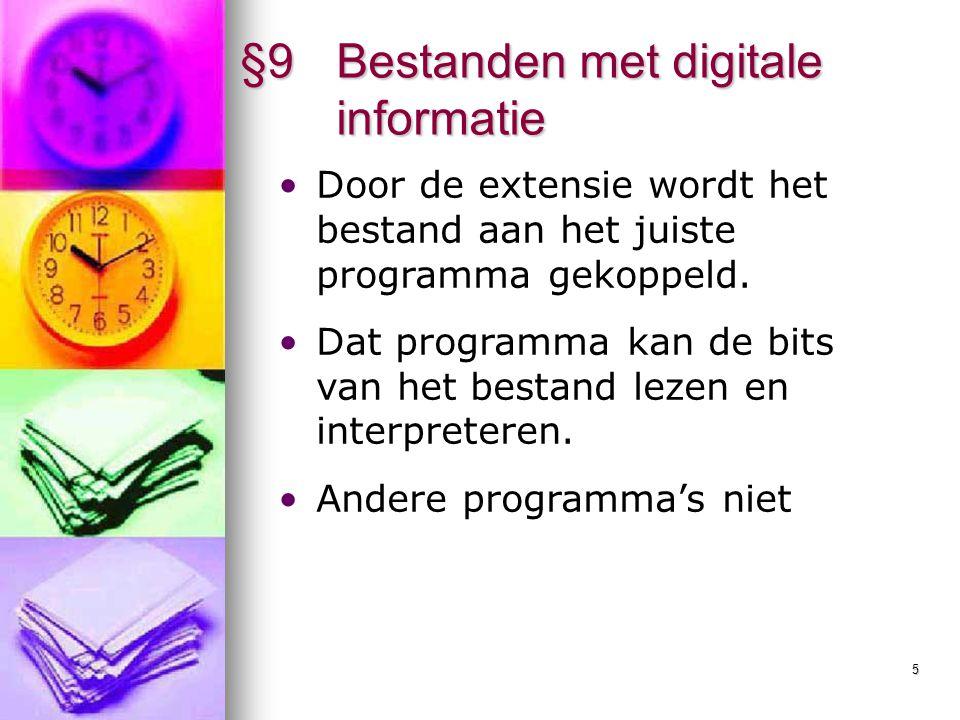 6 §9 Bestanden met digitale informatie Een plaatje openen met WordPad?