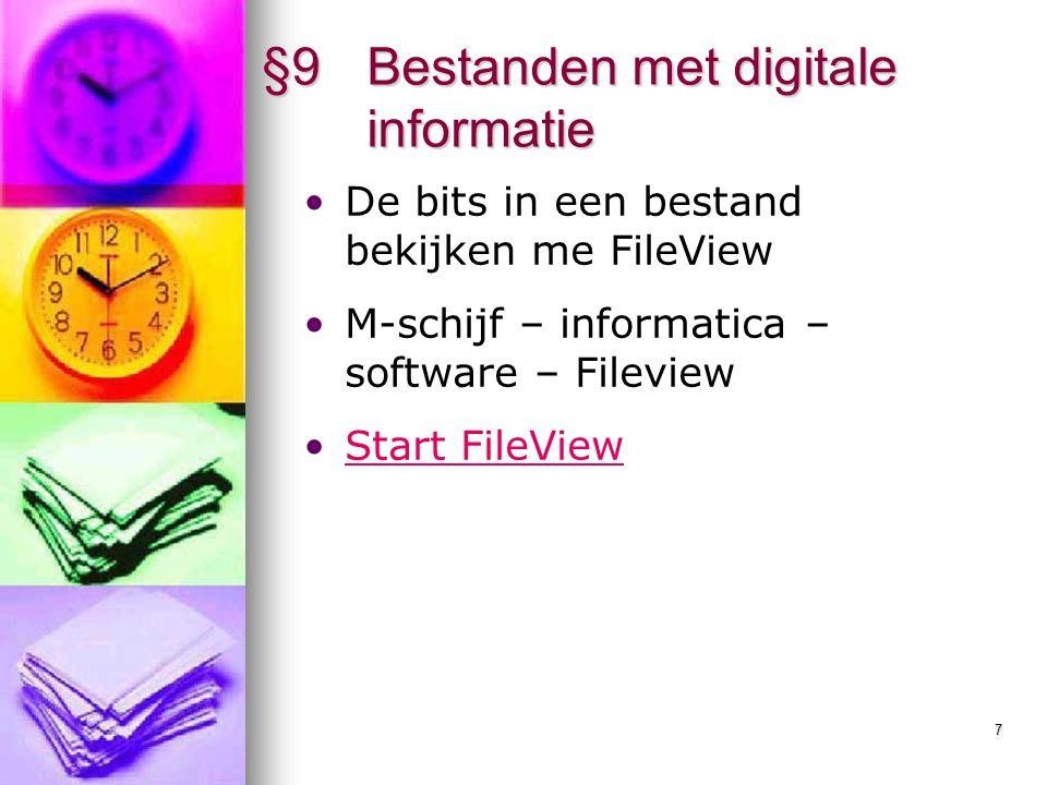 8 Bestanden met digitale informatie Informatica Blok 1
