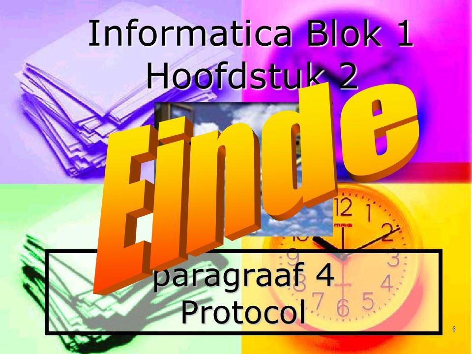 6 paragraaf 4 Protocol Informatica Blok 1 Hoofdstuk 2
