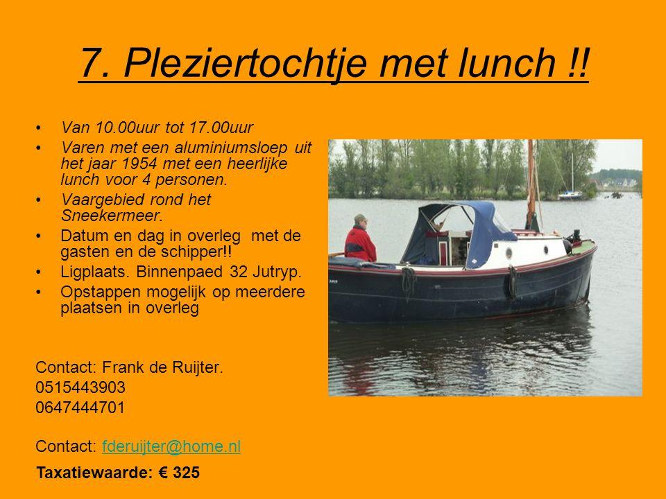 7. Pleziertochtje met lunch !.