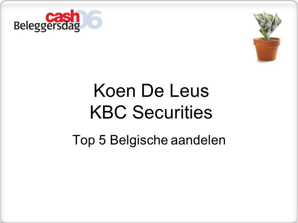 Bespreking Top-5 aandelen GBL Grote partipaties in 4 kwaliteitsaandelen: Total (defensief), Imerys, Suez, Lafarge Cash > € 4 mia.