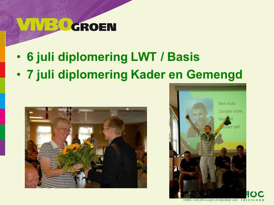 6 juli diplomering LWT / Basis 7 juli diplomering Kader en Gemengd