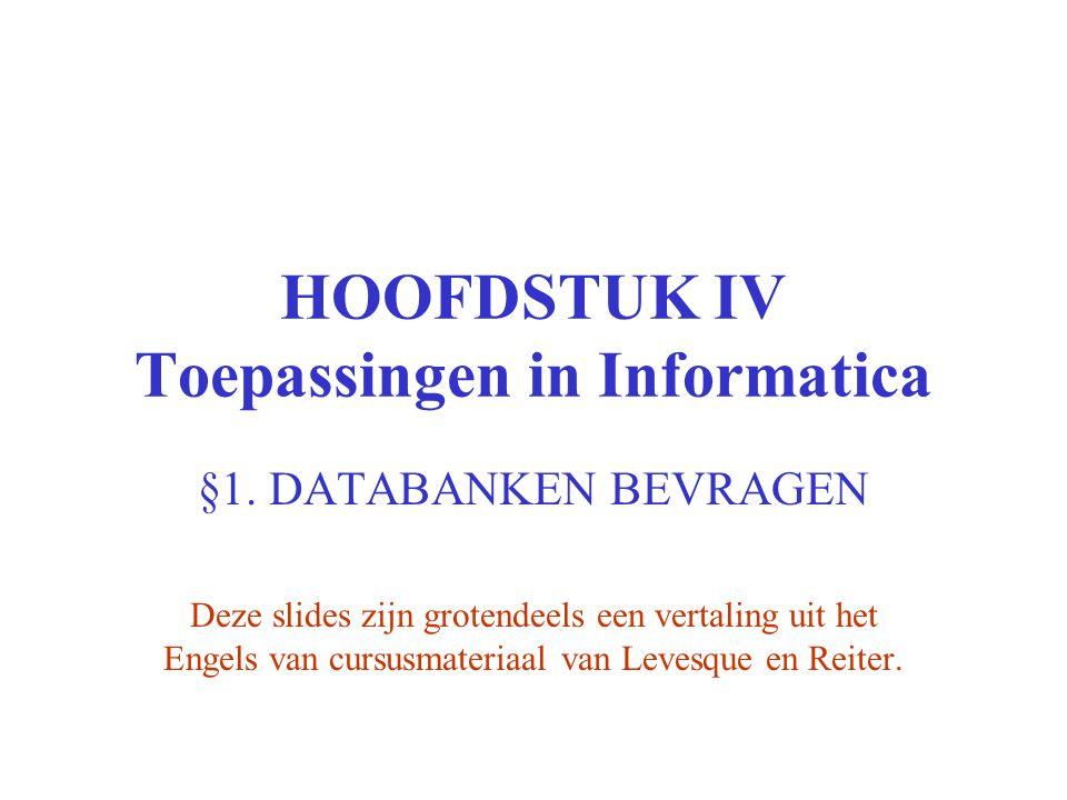 HOOFDSTUK IV Toepassingen in Informatica §1.