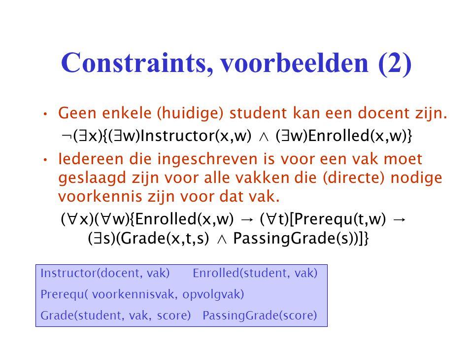 Constraints, voorbeelden (2) Geen enkele (huidige) student kan een docent zijn.