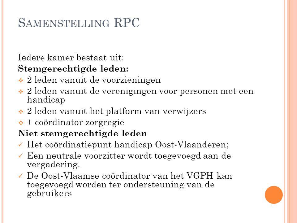 S AMENSTELLING RPC Om geldig te vergaderen moeten de drie geledingen aanwezig zijn externe waarnemers (als deskundige ifv.